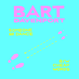 Bart Davenport - Someone2Dance 7""