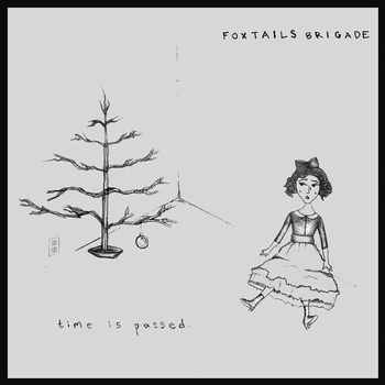 Foxtails Brigade - Time Is Passed CD