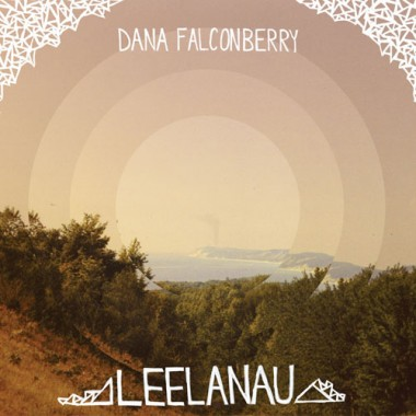 Dana Falconberry - Leelanau