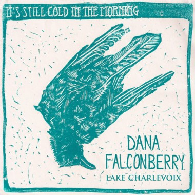 Dana Falconberry - Lake Charlevoix [single]