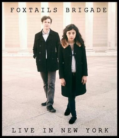 Foxtails Brigade in NY