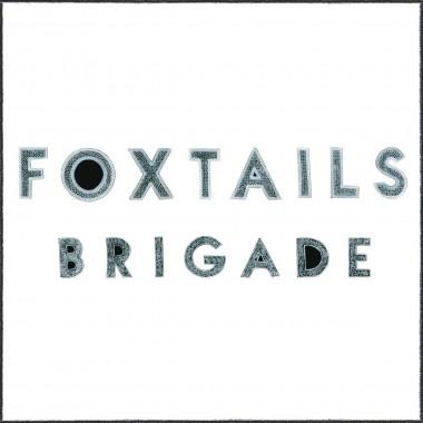 Foxtails Brigade S/T LP